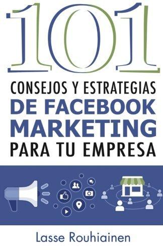 101-consejos-y-estrategias-de-facebook-marketing